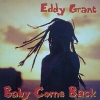 Eddy Grant - Baby Come Back