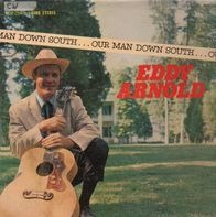 Eddy Arnold - Our Man Down South