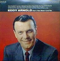 Eddy Arnold - That's How Much I Love You
