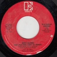 Eddy Raven - She's Playing Hard To Forget