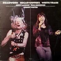 Edgar Winter's White Trash - Roadwork
