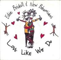 Edie Brickell & New Bohemians - Love Like We Do
