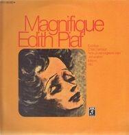 Edith Piaf - Magnifique Edith Piaf