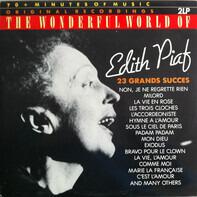 Edith Piaf - The Wonderful World Of Edith Piaf - 23 Grands Succes