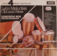 Edmundo Ros & His Orchestra - Latin Melodies Old and New