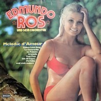 Edmundo Ros & His Orchestra - Melodie D'amour