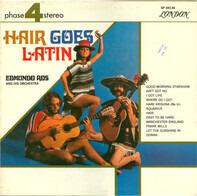 Edmundo Ros And His Orchestra - Hair Goes Latin