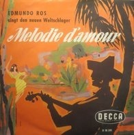Edmundo Ros & His Orchestra - Melodie D'Amour / The Carnation Girl