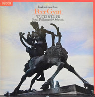 Edvard Grieg , Walter Weller , The Royal Philharmonic Orchestra - Incidental Music From Peer Gynt