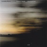 Edward Vesala Sound & Fury - Invisible Storm
