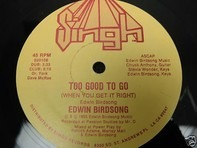 Edwin Birdsong - Too Good To Go (When You Get It Right)
