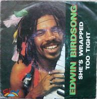 Edwin Birdsong - She'S Wrapped Too Tight (She Is A Button Buster)
