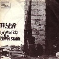 Edwin Starr - War / He Who Picks A Rose