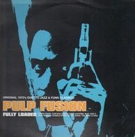 Edwin Starr, Chicago Gangsters, Lightnin' Rod... - Pulp Fusion: Fully Loaded
