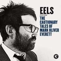Eels - CAUTIONARY TALES OF..