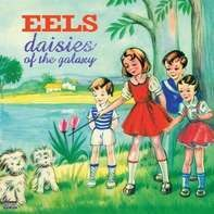 Eels - Daisies Of The Galaxy (back To Black Edt.)