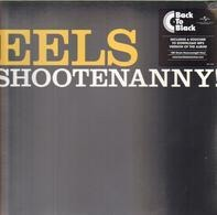 Eels - Shootenanny! (back To Black Edt.)