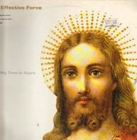 Effective Force - My Time Is Yours