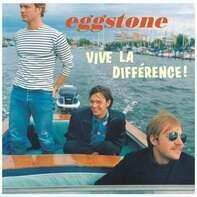 Eggstone - Vive La Difference