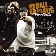 Eightball & M.J.G. - Ridin' High