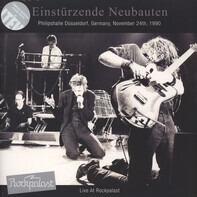 Einstürzende Neubauten - Live at Rockpalast 1990