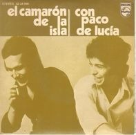 El Camarón De La Isla , Paco De Lucía - El Camarón De La Isla con Paco De Lucía