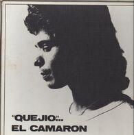 """El Camarón De La Isla - """"Quejio""""... El Camarón"""