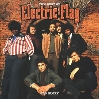 Electric Flag - Best Of