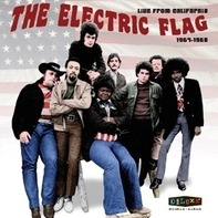 Electric Flag - Live From California..