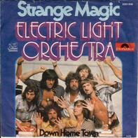 Electric Light Orchestra - Strange Magic / Down Home Town