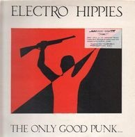 Electro Hippies - The Only Good Punk... Is A Dead One