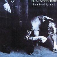 Element of Crime - Basically Sad