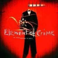 Element Of Crime - An Einem Sonntag im April
