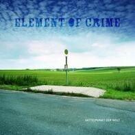 Element of Crime - Mittelpunkt der Welt
