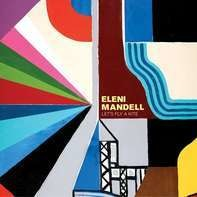 Eleni Mandell - Let's Fly a Kite
