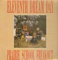 Eleventh Dream Day - Prairie School Freakout