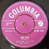 Elias And His Zig-Zag Jive Flutes - Tom Hark / Ry-Ry