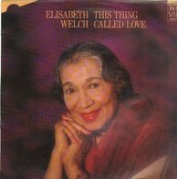 Elisabeth Welch, Jonathan Cohen - This Thing Called Love