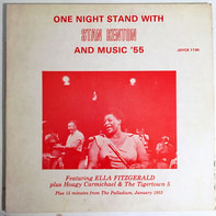 Ella Fitzgerald , Stan Kenton - One Night Stand With Stan Kenton And Music '55