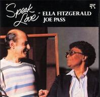 Ella Fitzgerald , Joe Pass - Speak Love