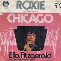 Ella Fitzgerald - Roxie / My Own Best Friend