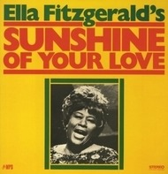 Ella Fitzgerald - Sunshine of Your Love