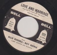 Ellie Russell , Ray Eberle - Love And Marriage / You Are My Love