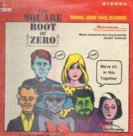 Elliot Kaplan - The Square Root Of Zero (Original Sound Track)