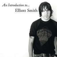 Elliott Smith - An Introduction To Elliott Smith (lp)