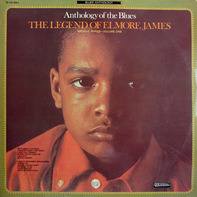 Elmore James - Anthology Of The Blues/The Legend Of Elmore James