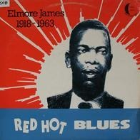 Elmore James - Red Hot Blues