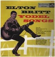 Elton Britt - Yodel Songs