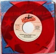 Elton John - Goodbye Yellow Brick Road / Bite Your Lip (Get Up And Dance)