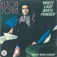 Elton John - White Lady White Powder